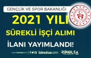 GSB 2021 Yılı İŞKUR İle Sürekli İşçi Alımı...
