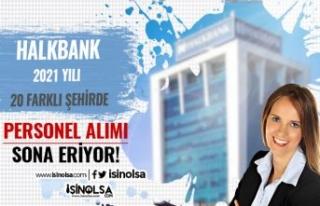 Halkbank 2021 Yılı Banko Hizmetleri Asistanı Alımı...
