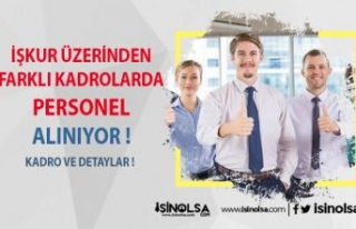 İŞKUR Üzerinden Farklı Sektörlerde Personel Alınıyor...