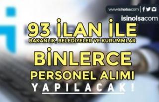 İŞKUR: Bakanlık, Belediye ve Kurumlar 93 İlan...