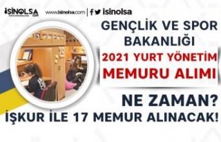 İŞKUR İle 17 Yurt Yönetim Memuru Alımı Yapılıyor!...
