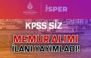 İSPER 6 Farklı Kadro İle KPSS siz Memur Alımı...