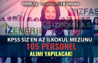 İzmir İZENERJİ, İZDOĞA VE İZFAŞ KPSS siz 105...