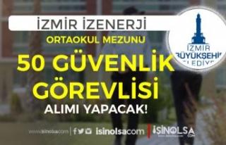 İzmir İZENERJİ Kadın Erkek 50 Güvenlik Görevlisi...