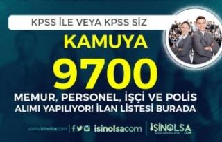 Kamuya 9700 İşçi Personel Polis ve Memur Alımı!...