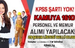 Kamuya KPSS siz 1610 Personel ve Memur Alımı Yapılacak...