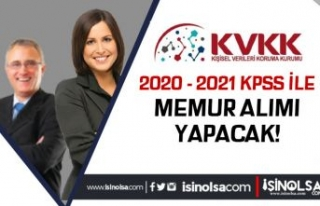 KVKK 2020 - 2021 KPSS İle Lisans Mezunu Memur Alımı...