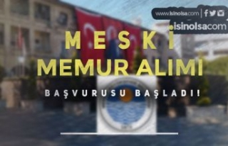 Mersin Büyükşehir Belediyesi MESKİ Memur Alımı...
