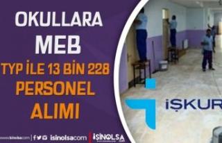 Okullara İŞKUR TYP İle MEB 13 Bin 238 Personel...