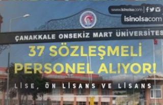 Onsekiz Mart Üniversitesi ( ÇOMÜ ) 37 Sözleşmeli...