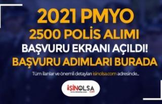 PA 2500 PMYO Kadın Erkek Aday Polis Alımı Başvuru...