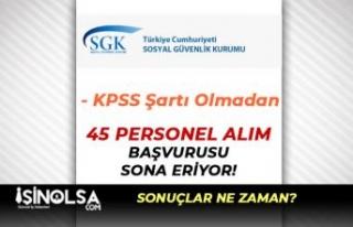 Sosyal Güvenlik Kurumu 45 KPSS siz Personel Alımı...