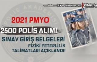 2021 PMYO 2500 Polis Alımı Sınav Giriş Belgeleri...