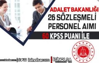 Adalet Bakanlığı 60 KPSS İle 26 Sözleşmeli Personel...