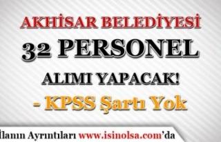 Akhisar Belediyesi KPSS siz Personel Alım İlanı...