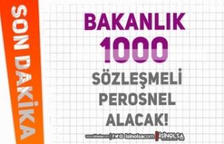 Bakanlık 1000 Sözleşmeli Personel Alacak! Kontenjan...