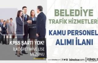 Belediye Trafik Hizmetleri En Az İlköğretim ve...