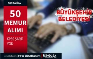 Büyükşehir Belediyesi İSPER Yeni 50 Memur Alımı...