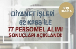 DİB 77 Personel Alımı Sonuçları ve Taban KPSS...