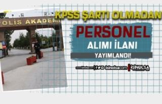 EGM Polis Akademisi Personel Alımı İlanı 18 Eylül...