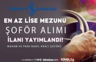 İş Bankası 2021 Makam Şoförü ve Para Nakil Aracı...