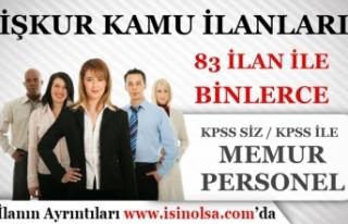 İŞKUR 83 Kamu İlanları: Belediyeler KPSS siz Personel...