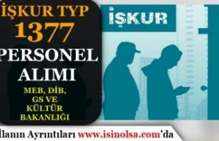 İŞKUR TYP İle 1377 Personel Alımı: MEB, DİB,...