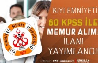 Kıyı Emniyeti KPSS 60 Puan İle 9 Memur Deniz Trafik...