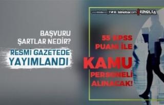 KPSS 55 Puan ile Kadın Erkek Kamu Personeli Alım...
