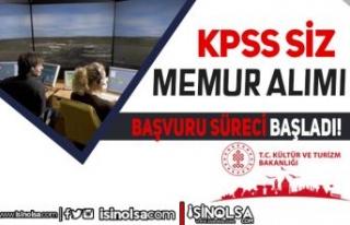 Kültür Bakanlığı KPSS siz 40 Memur Alımı Başvuru...