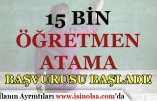 MEB 15 Bin Ek Öğretmen Atama Başvuru Süreci Başladı!...