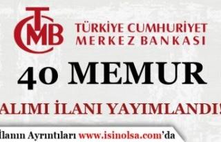 Merkez Bankası Lisans Mezunu 40 Kadrolu Memur Alımı...