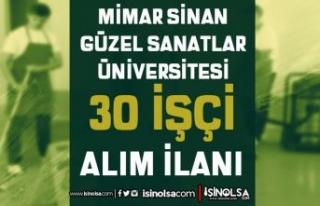 Mimar Sinan Güzel Sanatlar Üniversitesi 30 İşçi...