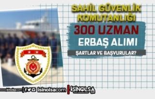 Sahil Güvenlik 300 Uzman Erbaş Alımı Şartları...