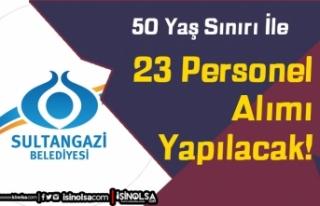 Sultangazi Belediyesi 50 Yaş Şartı İle 23 Personel...