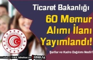 Ticaret Bakanlığı 60 Memur Alımı ( Müfettiş...