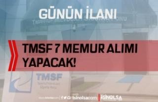 TMSF 7 Memur Alımı ( Fon Uzman Yardımcısı ) İlanı...