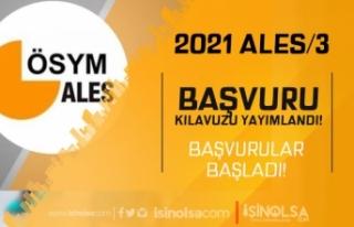 2021 ALES/3 Kılavuzu Yayımlandı ve Başvuruları...