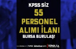 Bursa BURULAŞ Kadın Erkek 55 Kadrolu Personel Alımı...