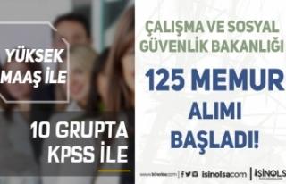 ÇSGB ( Çalışma Bakanlığı ) 125 Memur Alımı...