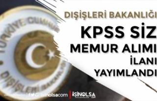 Dışişleri Bakanlığı Büyükelçiliğine KPSS...