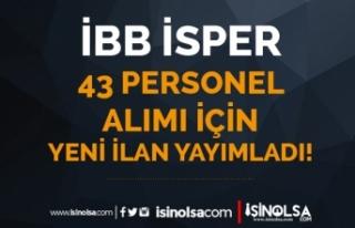 İBB İSPER Yeni İlan Yayımladı! 43 Personel Alımı...