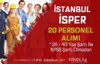 İstanbul İSPER 20 Destek Personeli Alımı Yapıyor!...