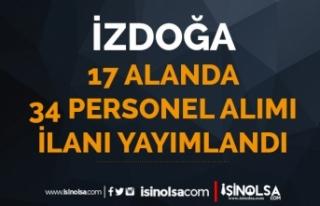 İzmir İZDOĞA 17 Farklı Kadro İle 34 Personel...