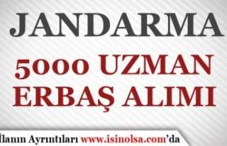 Jandarma 2022 Yılı 5000 Uzman Erbaş Alacak! Başvurular...