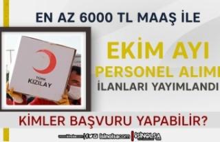 Kızılay En Az 6000 TL Maaş Ekim Ayı Personel Alımı...