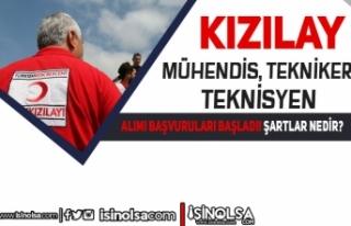 Kızılay Teknisyen, Tekniker ve Mühendis Alımı...