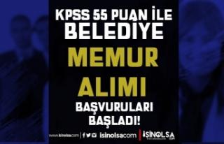KPSS En Az 55 Puan İle Belediye Memur Alımı Başvuru...
