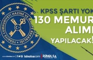 Maliye Bakanlığı 130 KPSS siz Memur Alımı İlanı...