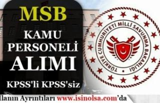 MSB Kamu Personeli Alımı Sona Eriyor! KPSS li KPSS...